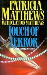 Touch of Terror, Patricia Matthews and Clayton Matthews, 0727847465