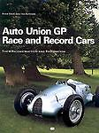 Auto Union Grand Prix Race and Record Cars : Their Construction and Restoration by Peter Vann (2002, Hardcover) Image