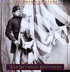 A War Between Brothers, Time-Life Books Editors, 0783562519
