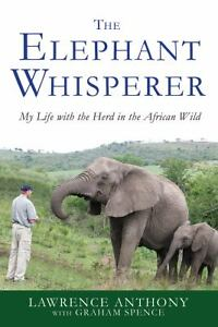The-Elephant-Whisperer-My-Life-with-the-Herd-in-the-African-Wild-by