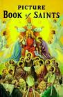 New Picture Book of Saints/235/22 : Rev. Lawrence G. Lovasik (Hardcover, 1988)