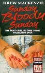 Sunday Bloody Sunday, Drew MacKenzie, 1857820185