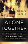 Alone Together, Sherry Turkle, 0465010210
