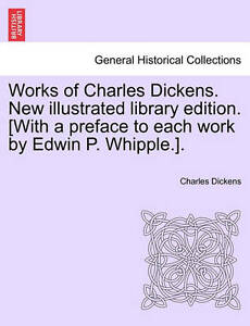 Works-of-Charles-Dickens-New-Illustrated-Library-Edition-With-a-Preface-to