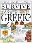 How Would You Survive as an Ancient Greek?, Fiona MacDonald, 0531143422