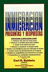 Inmigracion Preguntas y Respuestas, Carl R. Baldwin, 1880559536