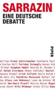 Sarrazin: Eine deutsche Debatte: Deutschlandstiftung Integration