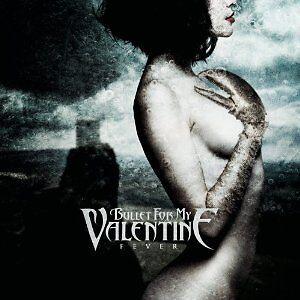 Fever, Bullet For My Valentine, Good CD