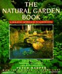 The Natural Garden Book, Peter Harper and Jeremy Light, 0671743236
