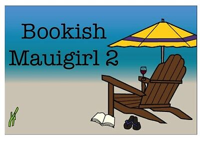 bookish mauigirl 2