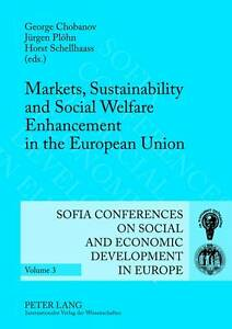 Markets, Sustainability and Social Welfare Enhancement in the European Union, Ge