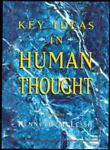 Key Ideas in Human Thought, Kenneth McLeish, 0816027072