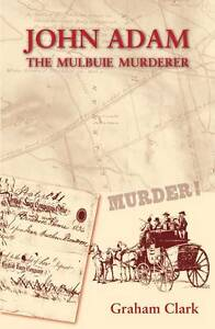John Adam: The Mulbuie Murder