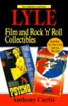 Lyle Film and Rock n' Roll Collectibles, Anthony Curtis, 0399522050