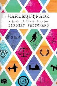 Harlequinade Pritchard, MR Lindsay -Paperback
