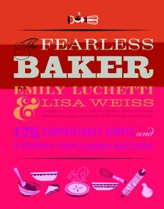 The-Fearless-Baker-by-Emily-Luchetti