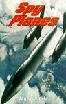 Spy Planes, Jay Schleifer, 0516353020