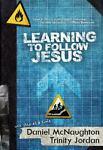 Learning to Follow Jesus, Daniel McNaughton and Trinity Jordan, 098261022X
