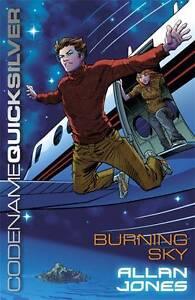 Codename Quicksilver: Burning Sky 'Book 3 Allan Frewin Jones