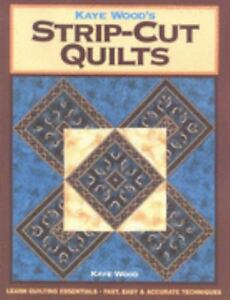 Kaye Wood's Strip-Cut Quilts-ExLibrary