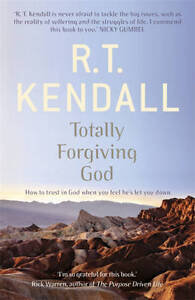 Totally-Forgiving-God-by-R-T-Kendall-Paperback-2013