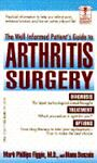 The Well-Informed Patient's Guide to Arthritis Surgery, Mark P. Figgie, 0440212537