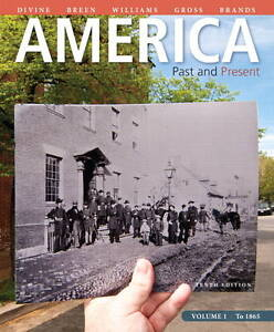 NEW America: Past and Present, Volume 1 (10th Edition) by Robert A. Divine