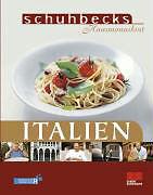 Schuhbecks Hausmannskost Italien von Alfons Schuhbeck (2005, Gebunden)