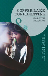 """""""VERY GOOD"""" Pappano, Marilyn, Copper Lake Confidential (Mills & Boon Intrigue),"""
