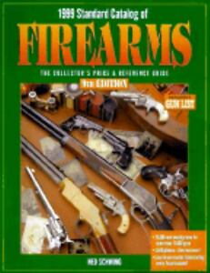 Standard-Catalog-of-Firearms-The-Collectors-Price-and-Reference-Guide-by