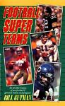 Football Super Teams, Bill Gutman, 0671740989