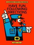 Have Fun Following Directions, Beverly Armstrong, 0881600776