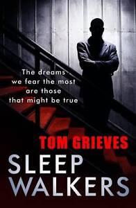 Sleepwalkers-Grieves-Tom-Paperback-Book-Acceptable-9780857389831