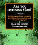 Are You Listening, God?, Joan Bel Geddes, 0877935335