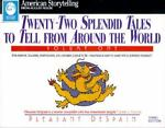 Twenty-Two Splendid Tales to Tell from Around the World, Pleasant DeSpain, 087483340X