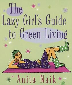 THE-LAZY-GIRLS-GUIDE-TO-GREEN-LIVING-PAPERBACK-NEW