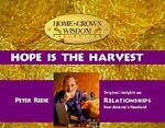 Hope Is the Harvest, Peter Reese, 1881830470