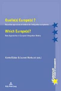 Quelle(s) Europe(s) ? Which Europe(s)?  9789052014845