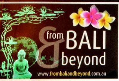 From Bali and Beyond