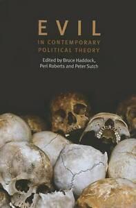 Evil in Contemporary Political Theory by Edinburgh University Press...