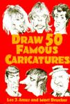 Draw 50 Famous Caricatures, Lee J. Ames, 0385246293