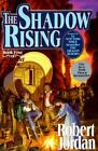 Shadow Rising by Robert Jordan (1992, Hardcover) : Robert Jordan (Hardcover, 1992)