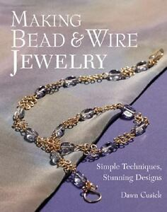 Making-Bead-Wire-Jewelry-Simple-Techniques-Stunning-Designs-by-Dawn