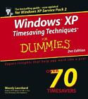 Windows XP Timesaving Techniques for Dummies� by Justin Leonhard and Woody Leonhard (2005, Paperback, Revised)