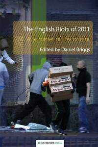 The-English-Riots-of-2011-A-Summer-of-Discontent-New-Condition