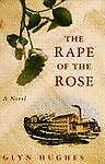 The Rape of the Rose, Glyn Hughes, 0671725165