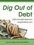 Dig Out of Debt, Jill Cooper and Tawra Kellam, 0967697468