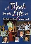 Week in the Life of the LCMS, Concordia Publishing House, 057004877X