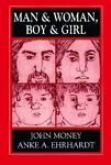 Man and Woman, Boy and Girl, John Money and Anke A. Ehrhardt, 1568218125