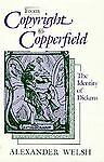 From Copyright to Copperfield, Alexander Welsh, 0674323424